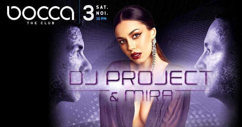 Seară cu DJ Project & Mira