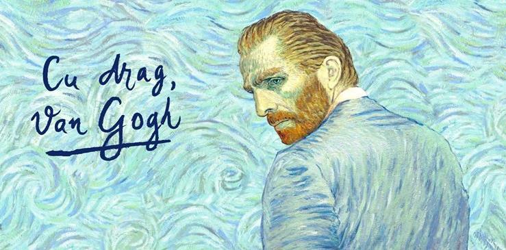 """Câteva zile, """"Cu drag, Van Gogh"""""""