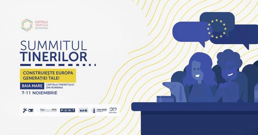 """Summitul tinerilor """"Construiește Europa generației tale!"""" se încheie duminică seara"""