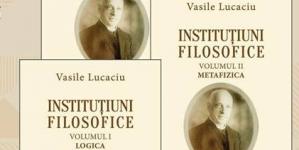 """Lansarea monumentalei lucrări """"Instituțiuni filosofice"""""""