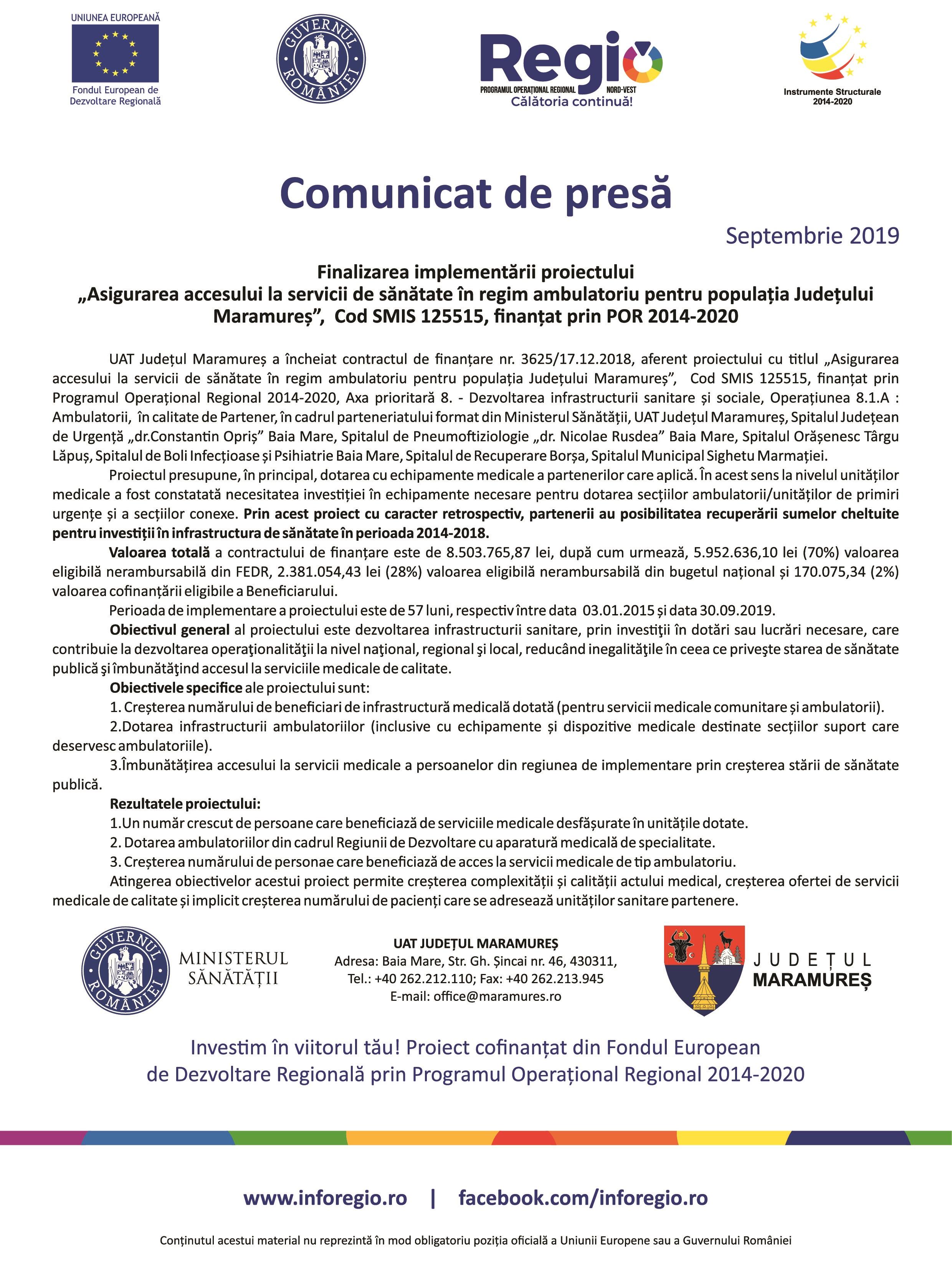 """Finalizarea implementării proiectului """"Asigurarea accesului la servicii de sănătate în regim ambulatoriu pentru populația judetului Maramureș, finantat prin POR 2014-2020"""