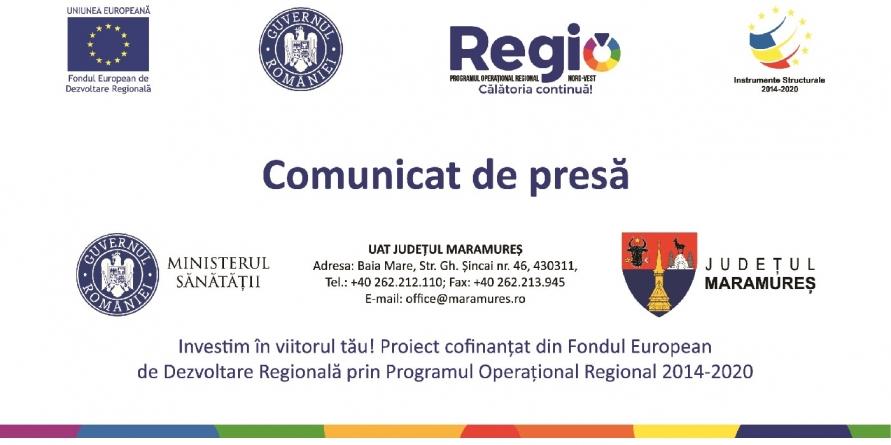 """Finalizarea implementării proiectului """"Asigurarea accesului la servicii de sănătate în regim ambulatoriu pentru populația Județului Maramureș"""", finanțat prin POR 2014 – 2020"""