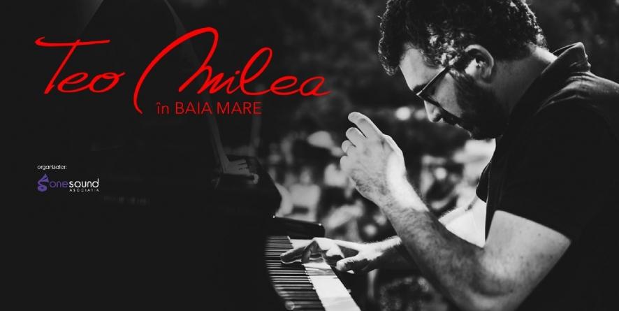 Pianistul Teo Milea aduce în Baia Mare explorările sale muzicale, într-un recital de excepție